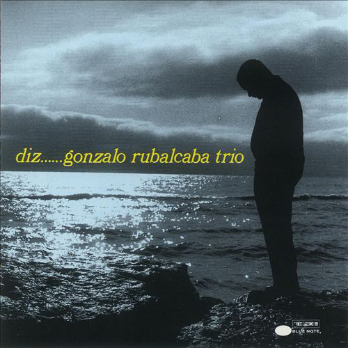 "Gonzalo Rubalcaba Trio "" Diz"""