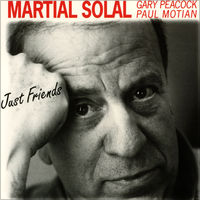 MARTIAL SOLAL JUST FRIENDS