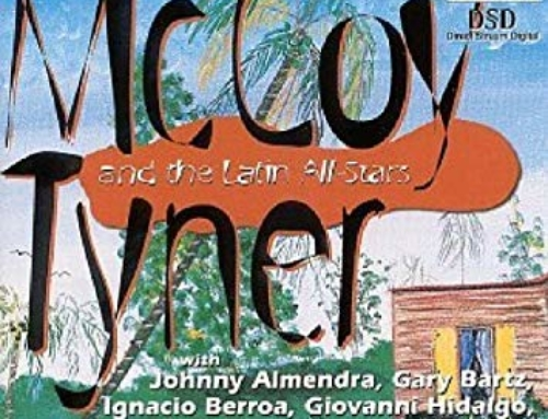 McCOY TYNER | McCOY TYNER AND THE LATIN ALL STARS
