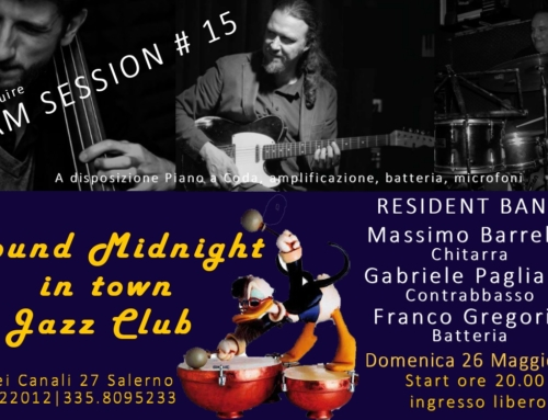 RESIDENT BAND & JAM SESSION #15 | 26 MAGGIO 2019
